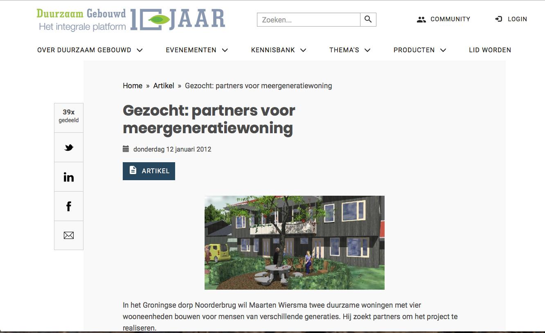 Duurzaam Gebouwd, 12-01-2012 - Het artikel op Duurzaam Gebouwd is hier te lezen: https://www.duurzaamgebouwd.nl/artikel/20120112-gezocht-partners-voor-meergeneratiewoning